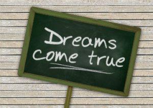 make dreams come true